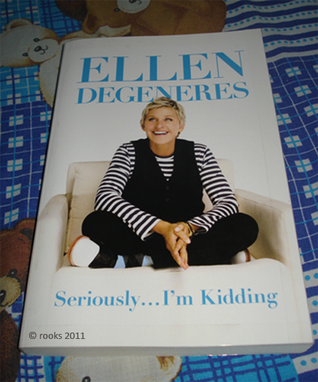 Seriously…I'm Kidding by Ellen DeGeneres | cruisingcherokee